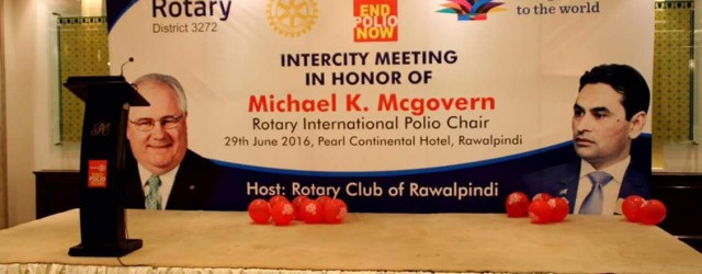 Intercity Meeting in honour of Michael K. McGovern was held on 29th June 2016 at PC Hotel Rawalpindi hosted by Rotary Club of Rawalpindi. Ms. Carol Pandak, Rtn. Judith Diment, DG  Sajid...